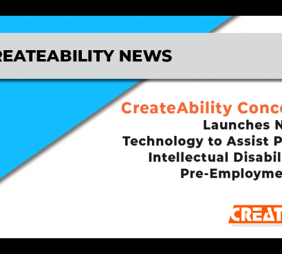 CreateAbility Concepts, Inc. Launches New Survey Technology to Assist People with Intellectual Disabilities in the Pre-Employment Process
