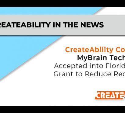 CreateAbility Concept's MyBrain Technology Accepted into Florida DOJ's Plans to Reduce Recidivism